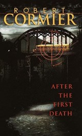 After The First Death | Robert Cormier |