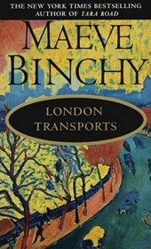 London Transports | Maeve Binchy |
