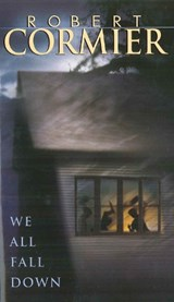 We All Fall Down | Robert Cormier |