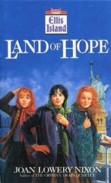 Land of Hope | Joan Lowery Nixon |