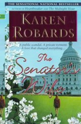 The Senator's Wife | Karen Robards |