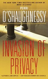 Invasion of Privacy | Perri O'shaughnessy |