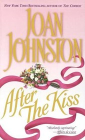 After the Kiss | Joan Johnston |