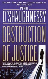 Obstruction of Justice | Perri O'shaughnessy |