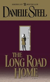 The Long Road Home | Danielle Steel |