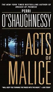 Acts of Malice | Perri O'shaughnessy |