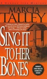 Sing It to Her Bones | Marcia Dutton Talley |