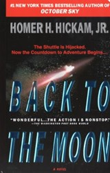 Back to the Moon | Homer H. Hickam |