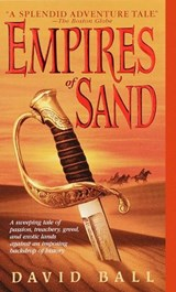 Empires of Sand | David W. Ball |