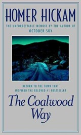 The Coalwood Way | Homer Hickam |
