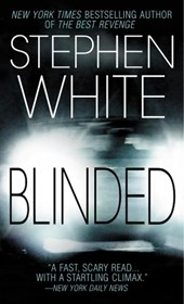 Blinded | Stephen White |