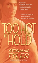 Too Hot to Hold | Stephanie Tyler |