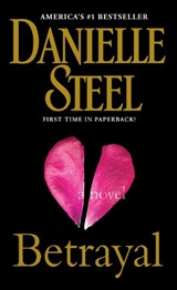Steel, D: Betrayal | Danielle Steel |