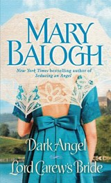 Dark Angel/ Lord Carew's Bride | Mary Balogh |