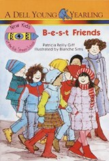 B-E-S-T Friends | Patricia Reilly Giff |