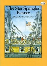 The Star-Spangled Banner | Peter Spier |