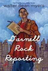 Darnell Rock Reporting | Walter Dean Myers |