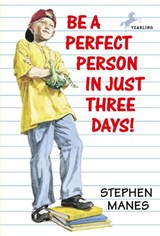 Be a Perfect Person in Just Three Days | Stephen Manes |