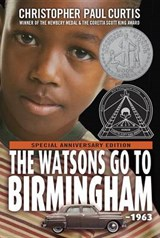 The Watsons Go to Birmingham - 1963 | Christopher Paul Curtis |