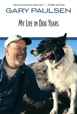 My Life in Dog Years | Gary Paulsen |