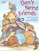 Don't Need Friends | Carolyn Crimi |
