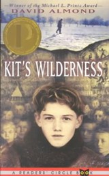 Kit's Wilderness | David Almond |