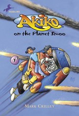 Akiko on the Planet Smoo | Mark Crilley |