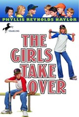 The Girls Take over | Phyllis Reynolds Naylor |