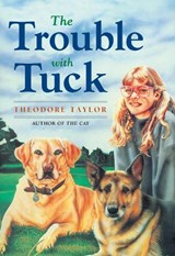 The Trouble With Tuck | Theodore Taylor |