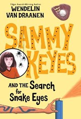 Sammy Keyes and the Search for Snake Eyes | Wendelin Van Draanen |