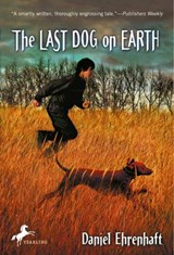 The Last Dog on Earth | Daniel Ehrenhaft |
