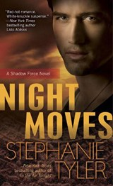 Night Moves | Stephanie Tyler |