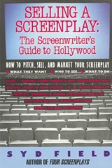 Selling A Screenplay/Gde To Ho | Syd Field |