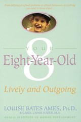 Your Eight Year Old | Ames, Louise Bates ; Haber, Carol Chase |