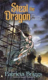 Steal the Dragon | Patricia Briggs |