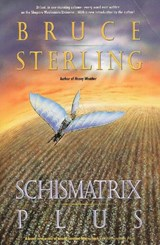 Schismatrix Plus | Bruce Sterling |