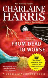 From Dead to Worse | Charlaine Harris |