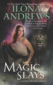 Magic Slays | Ilona Andrews |