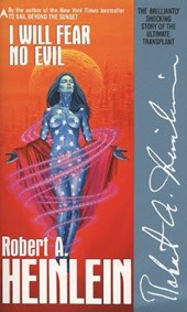 I Will Fear No Evil | Robert A. Heinlein |