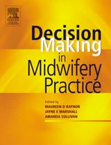 Decision-Making in Midwifery Practice | Jayne Marshall |