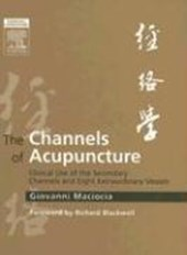 The Channels of Acupuncture