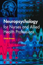 Neuropsychology for Nurses and Allied Health Professionals