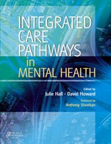 Integrated Care Pathways in Mental Health | Julie Hall |