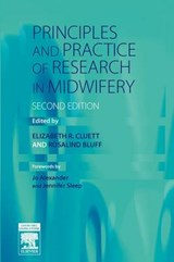Principles and Practice of Research in Midwifery | Elizabeth R Cluett |