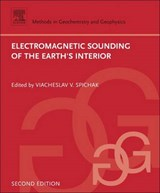 Electromagnetic Sounding of the Earth's Interior | Viacheslav Spichak |