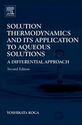 Solution Thermodynamics and Its Application to Aqueous Solut