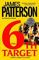 The 6th Target | Patterson, James ; Paetro, Maxine |