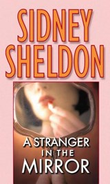 A Stranger in the Mirror | Sidney Sheldon |