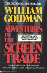 Adventures in Screen Writing | William Goldman |