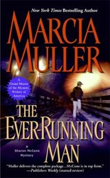 The Ever-running Man | Marcia Muller |